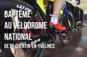 gallery Découverte vidéo : Baptême piste Vélodrome National Saint-Quentin-en-Yvelines