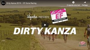 gallery Documentaire : Le Dirty Kanza du Team Education First