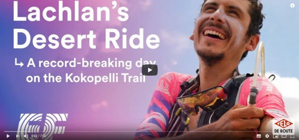 gallery Video : Lachlan Morton's Kokopelli Adventure