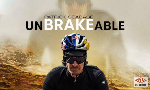 gallery UnBRAKEable : la nouvelle vidéo de Patrick Seabase